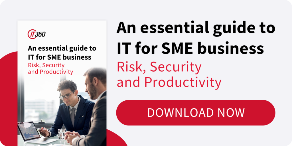 Download your copy of An Essential Guide to IT for SME Business